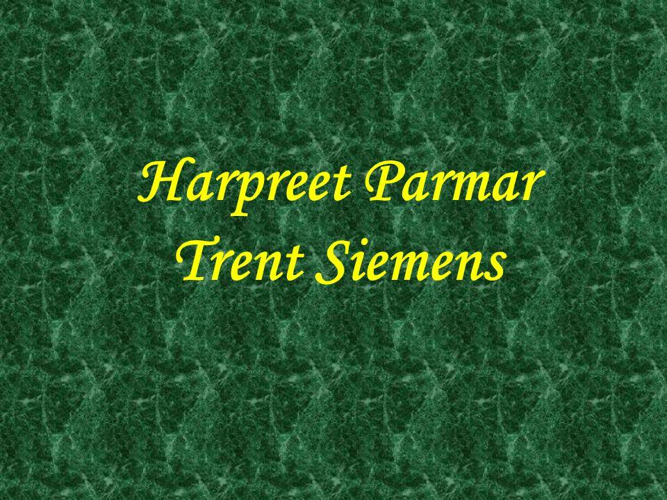 Harpreet Parmar Trent Siemens