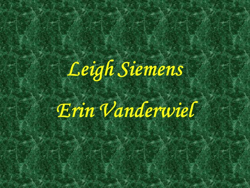 Leigh Siemens Erin Vanderwiel