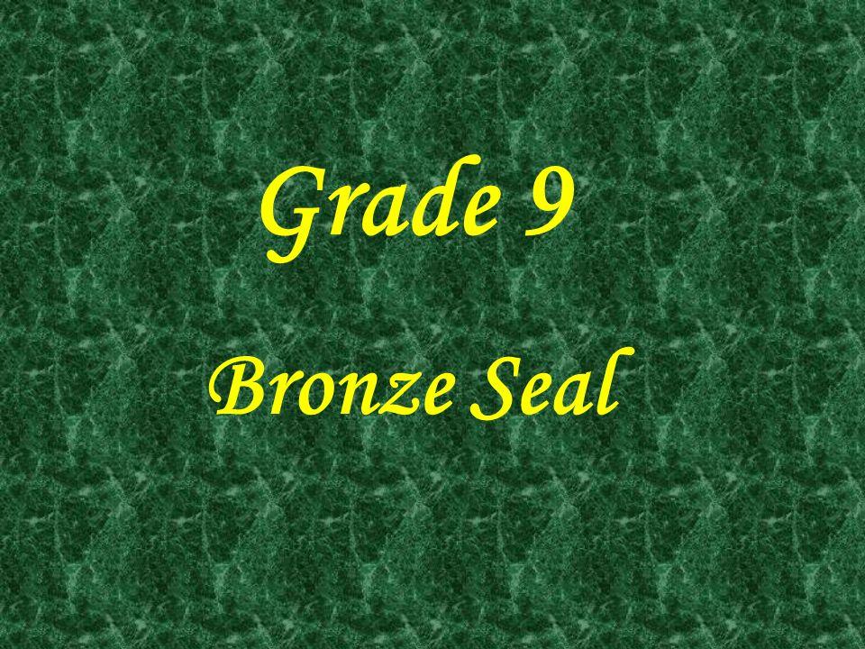 Grade 9 Bronze Seal