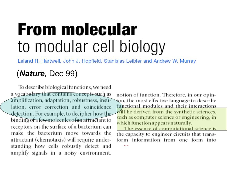 (Nature, Dec 99) Let us now move on to modules.