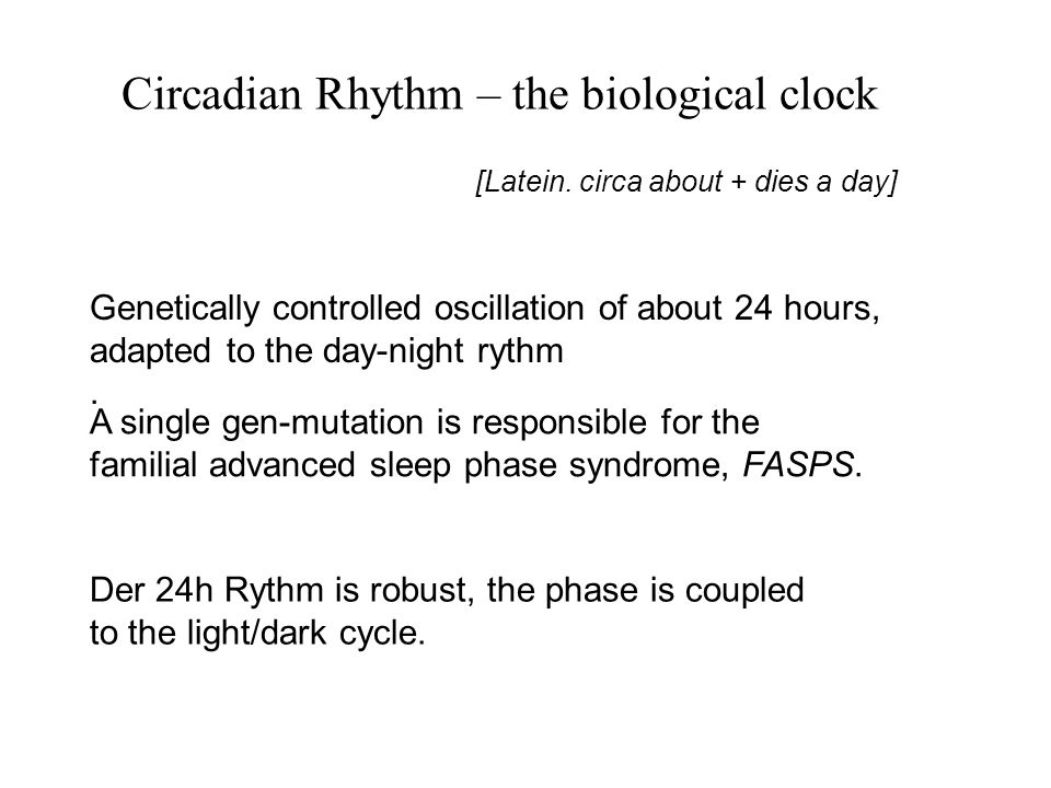 Circadian Rhythm – the biological clock