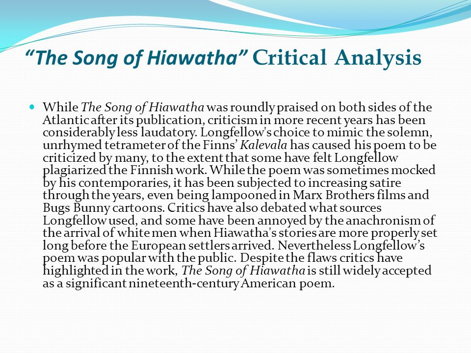 henry wadsworth longfellow ppt  the song of hiawatha critical analysis