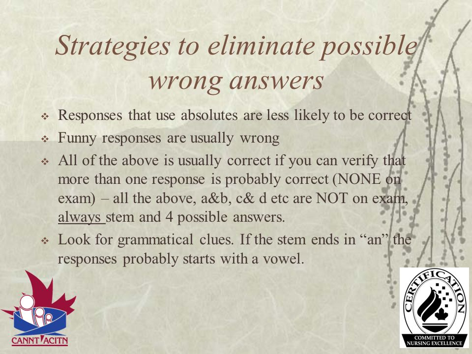 Strategies to eliminate possible wrong answers