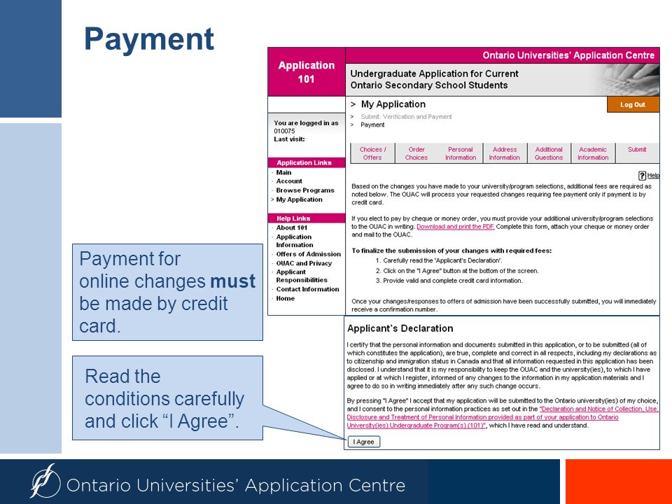 Payment Payment for online changes must be made by credit card.
