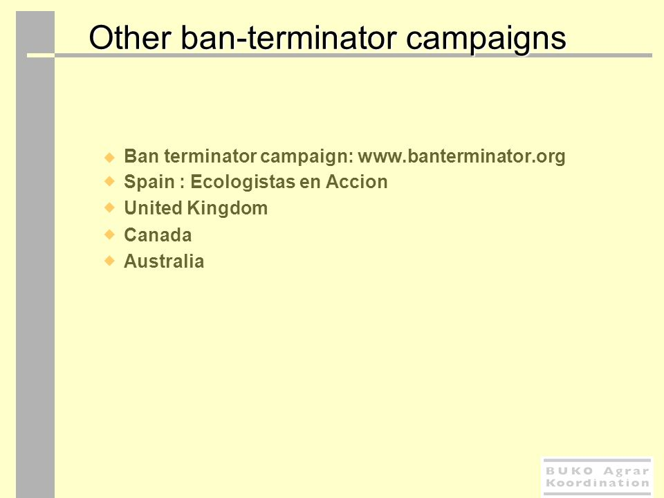 Other ban-terminator campaigns