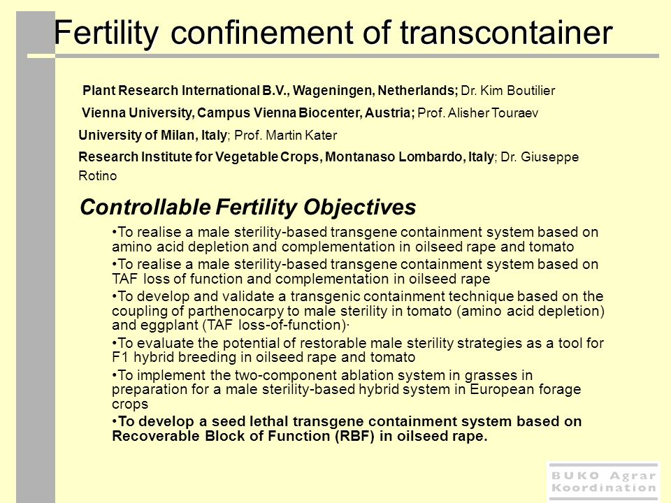 Fertility confinement of transcontainer