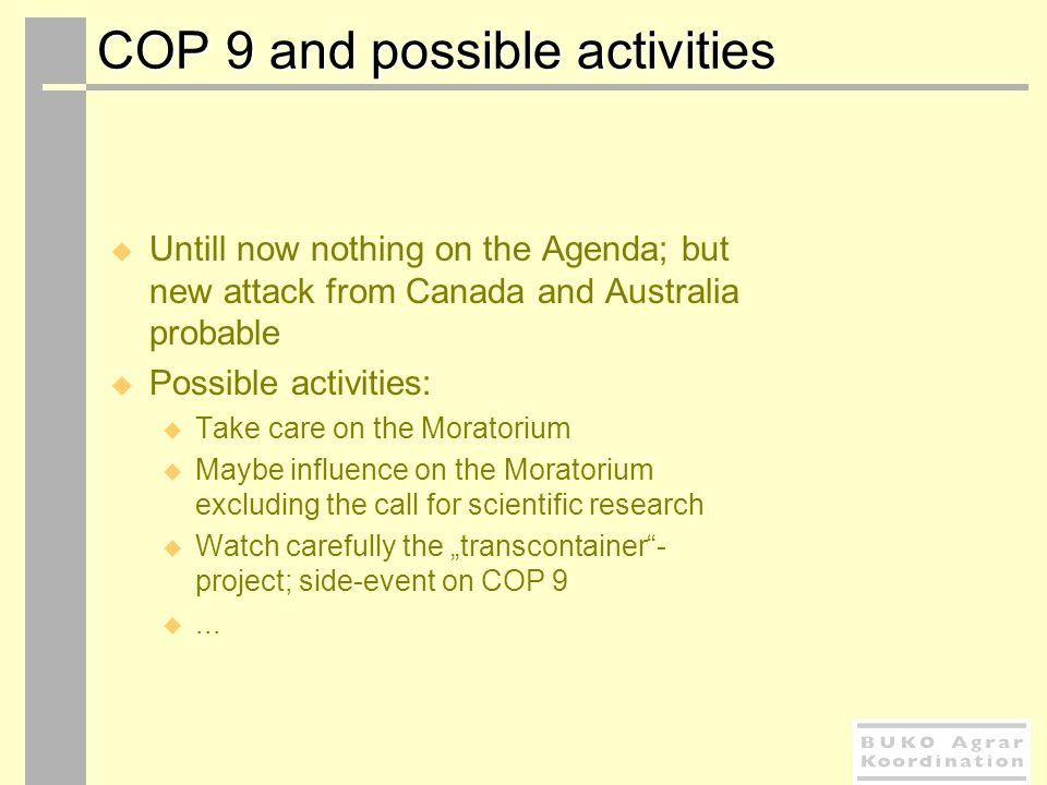 COP 9 and possible activities