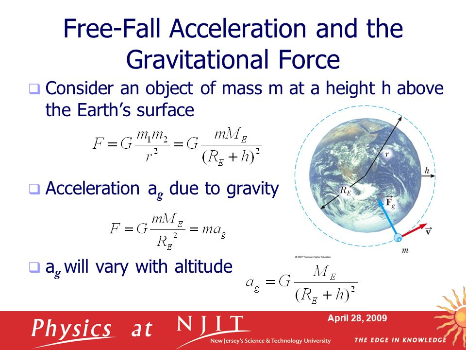 Free-Fall Acceleration and the Gravitational Force