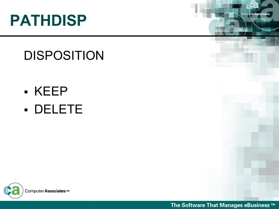 PATHDISP DISPOSITION KEEP DELETE
