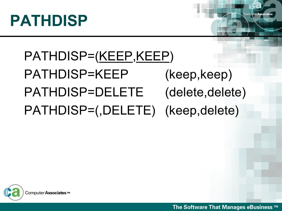 PATHDISP PATHDISP=(KEEP,KEEP) PATHDISP=KEEP (keep,keep)
