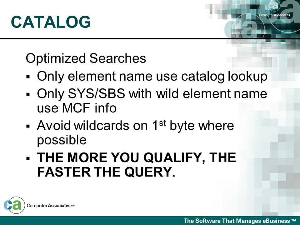 CATALOG Optimized Searches Only element name use catalog lookup