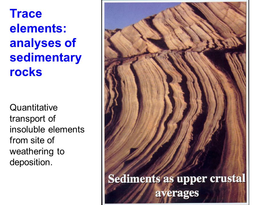 Trace elements: analyses of sedimentary rocks