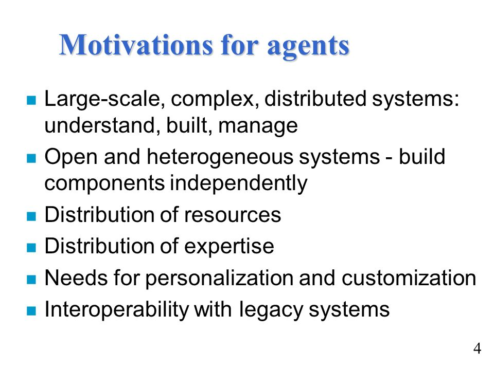 Motivations for agents