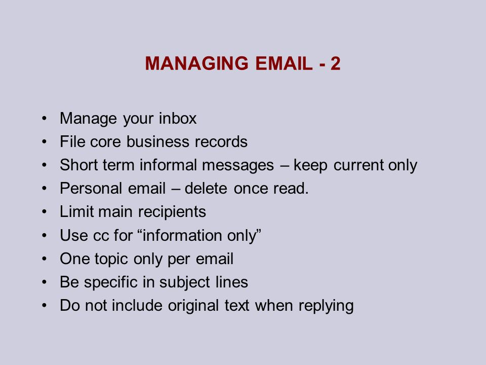 MANAGING  - 2 Manage your inbox File core business records
