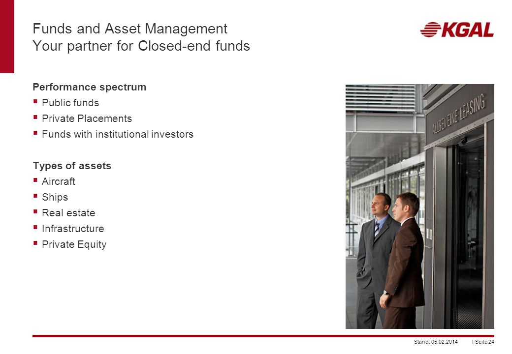Funds and Asset Management Your partner for Closed-end funds