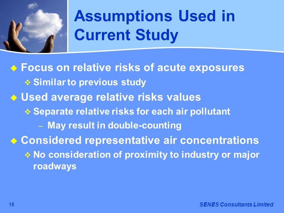 Assumptions Used in Current Study