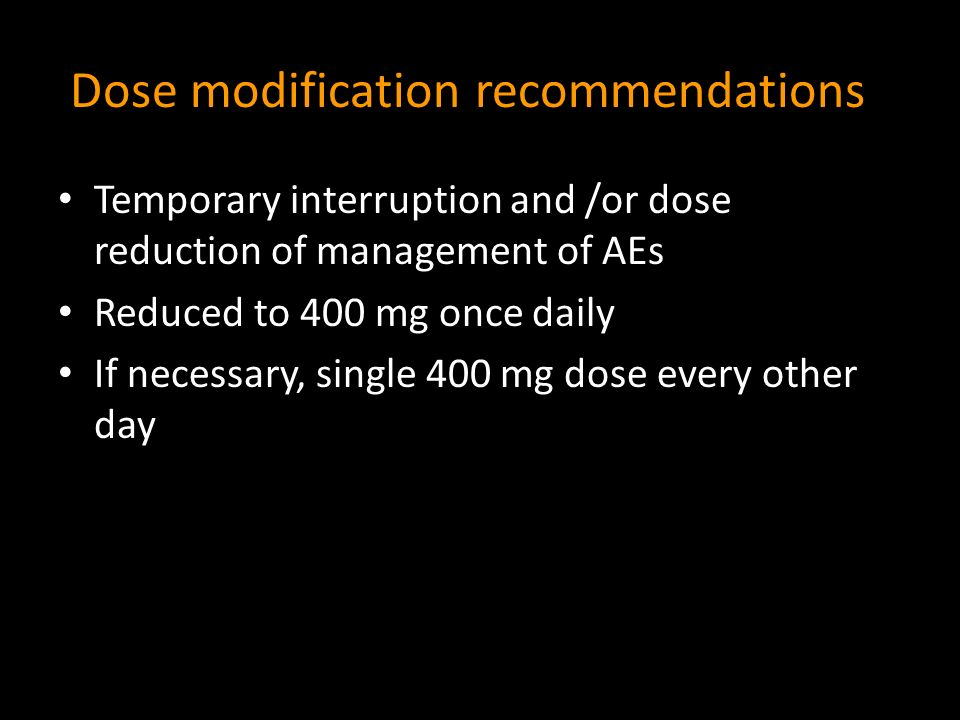 Dose modification recommendations