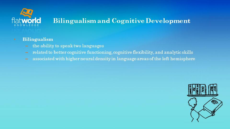 Bilingualism and Cognitive Development
