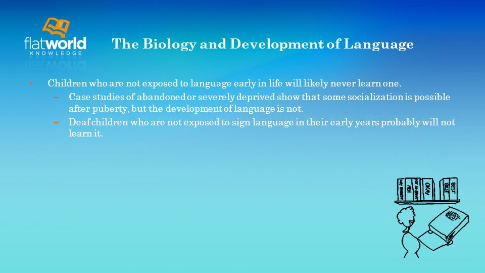The Biology and Development of Language
