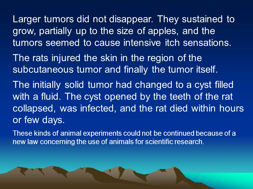 Larger tumors did not disappear