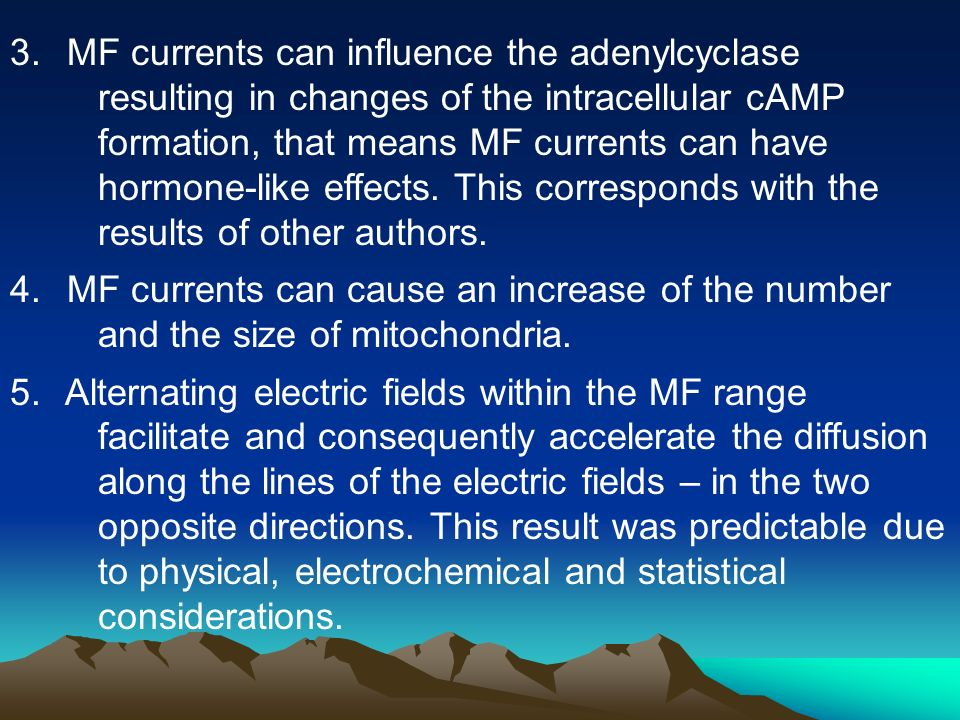 MF currents can influence the adenylcyclase resulting in changes of the intracellular cAMP formation, that means MF currents can have hormone-like effects. This corresponds with the results of other authors.