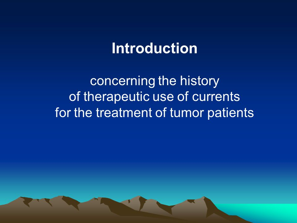 Introduction concerning the history of therapeutic use of currents