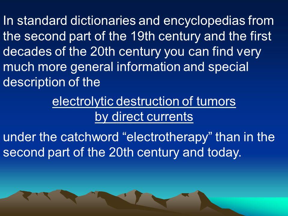 electrolytic destruction of tumors