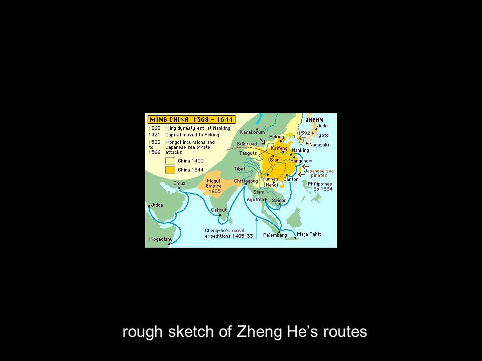rough sketch of Zheng He's routes