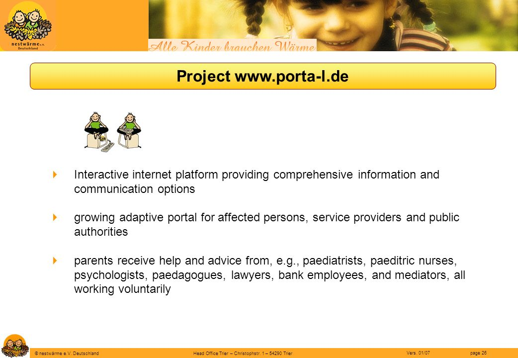 Project www.porta-l.de Interactive internet platform providing comprehensive information and communication options.