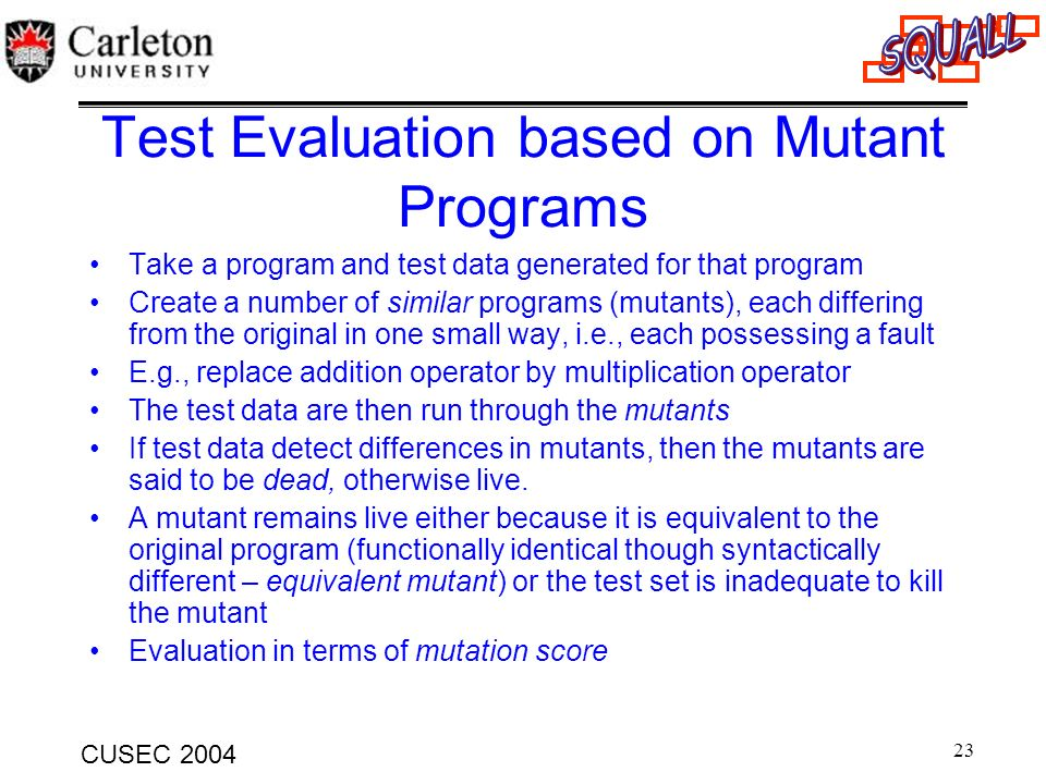 Test Evaluation based on Mutant Programs