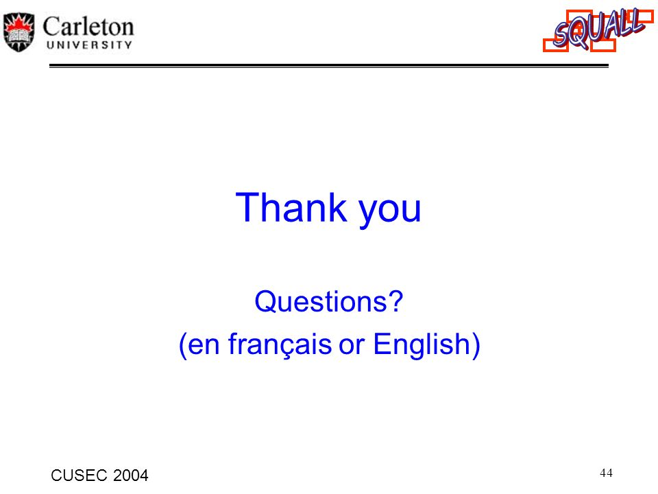 Questions (en français or English)