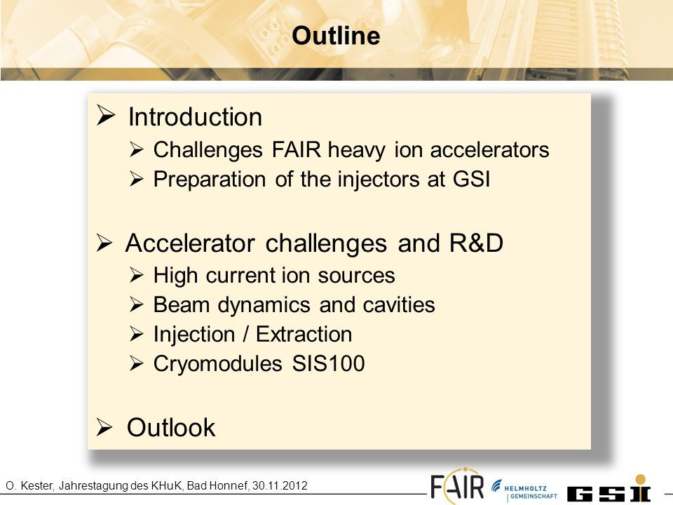 Introduction Outline Accelerator challenges and R&D Outlook