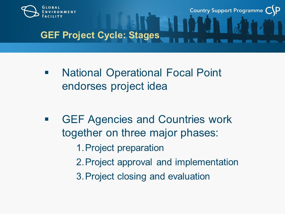 GEF Project Cycle: Stages