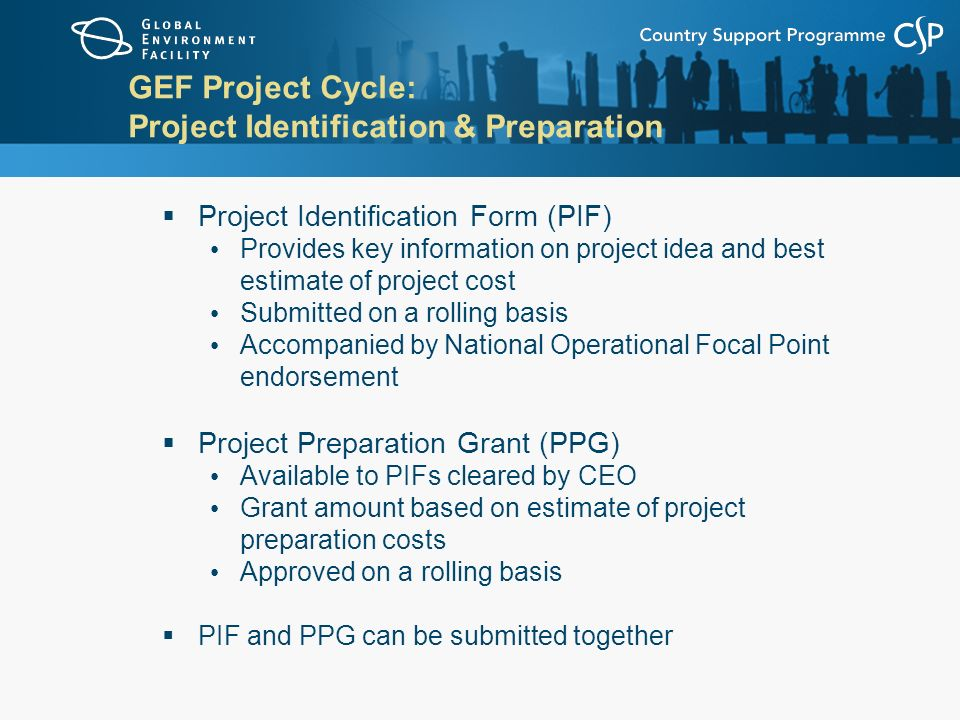 GEF Project Cycle: Project Identification & Preparation