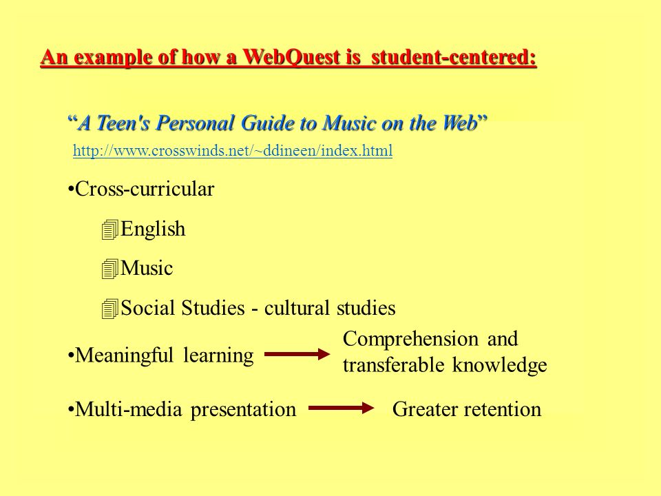 An example of how a WebQuest is student-centered: