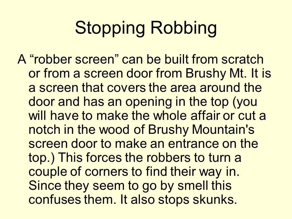 Stopping Robbing