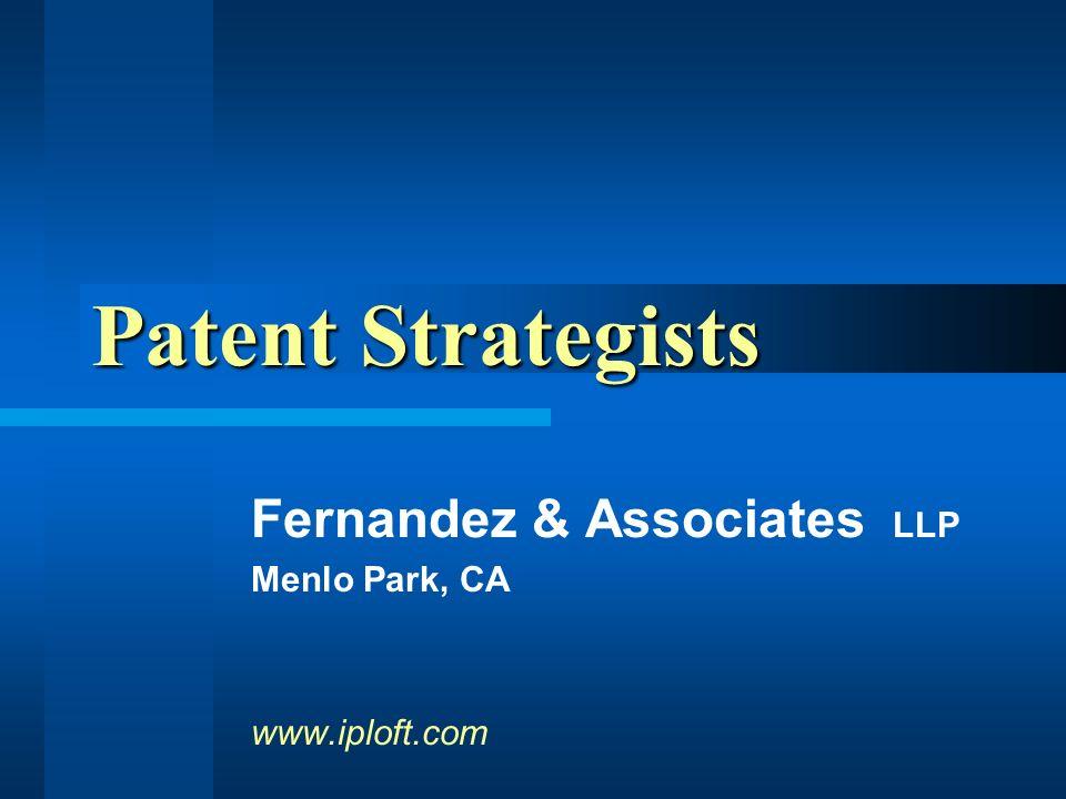 Fernandez & Associates LLP Menlo Park, CA www.iploft.com