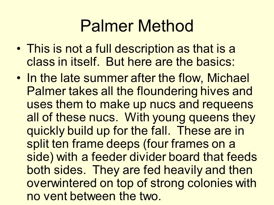 Palmer Method This is not a full description as that is a class in itself. But here are the basics: