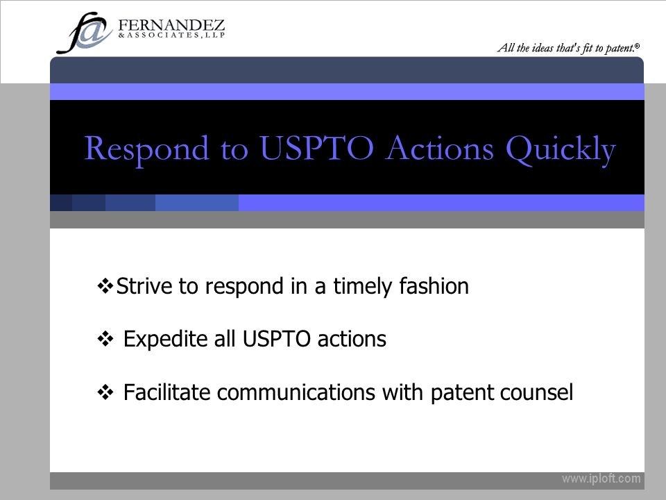 Respond to USPTO Actions Quickly