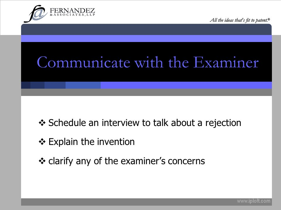 Communicate with the Examiner