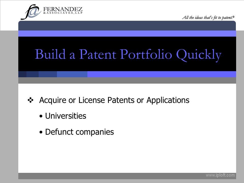Build a Patent Portfolio Quickly