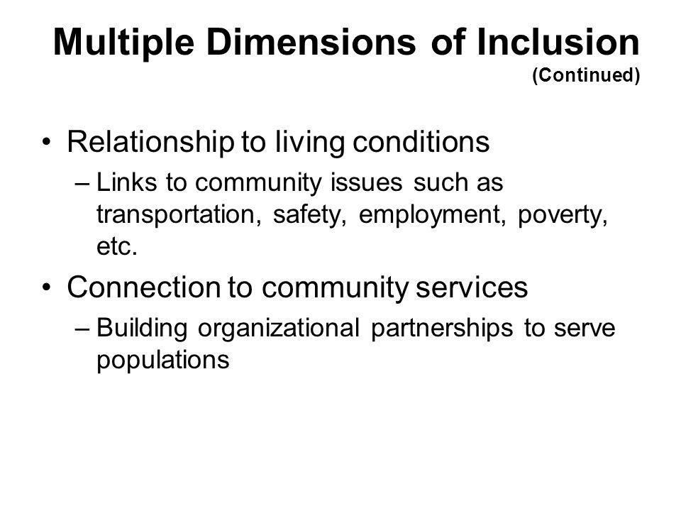 Multiple Dimensions of Inclusion (Continued)