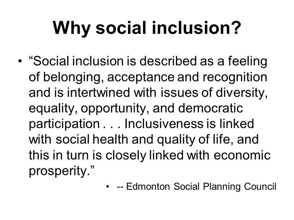 Why social inclusion