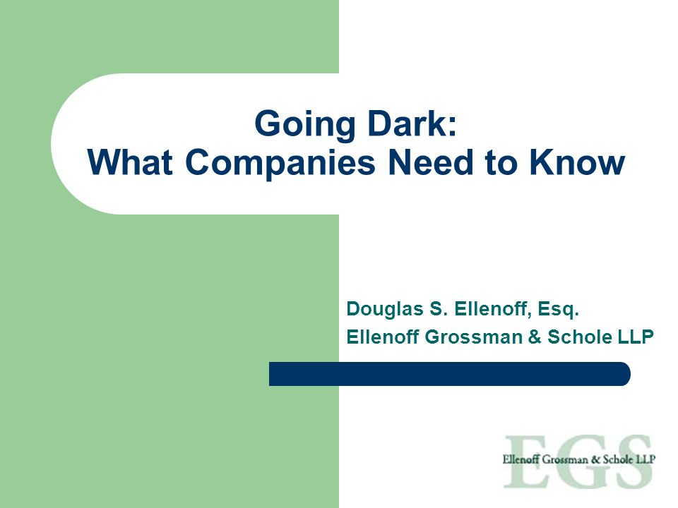 Going Dark: What Companies Need to Know
