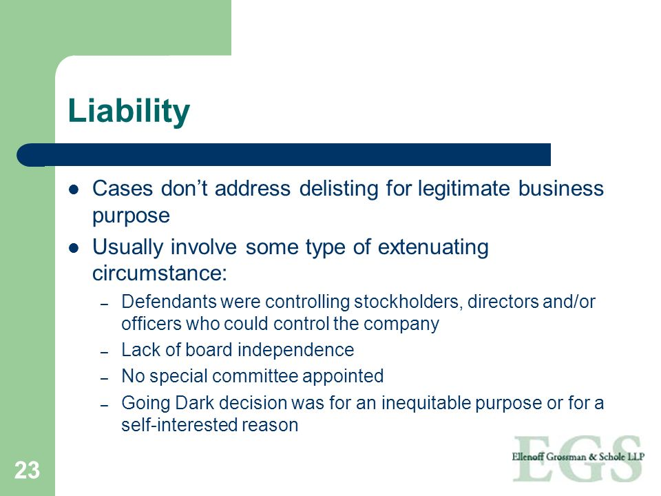 Liability Cases don't address delisting for legitimate business purpose. Usually involve some type of extenuating circumstance: