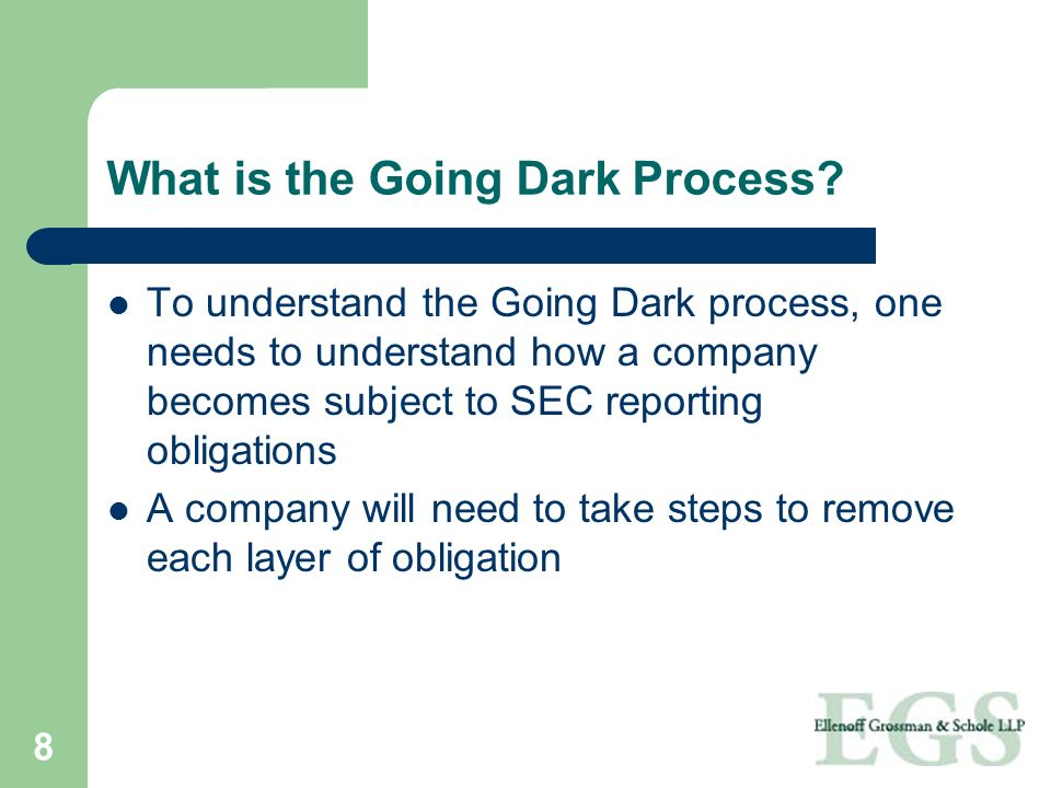 What is the Going Dark Process