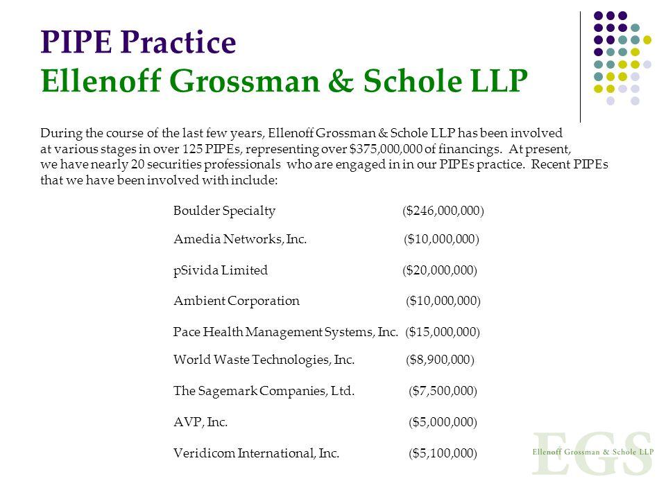 PIPE Practice Ellenoff Grossman & Schole LLP