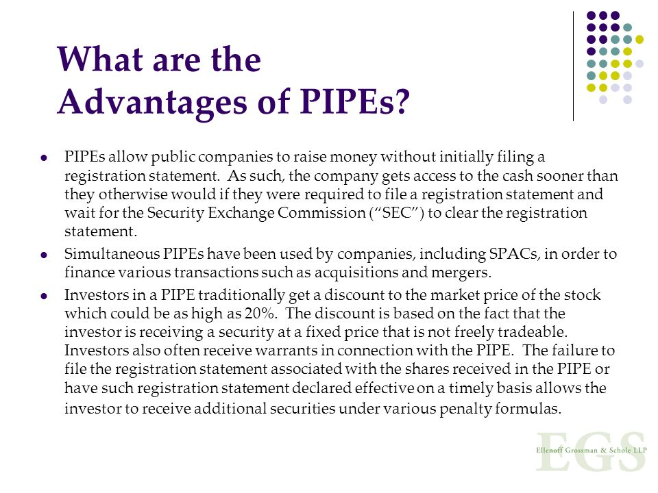 What are the Advantages of PIPEs