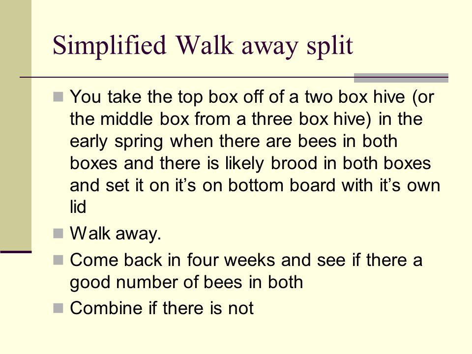 Simplified Walk away split