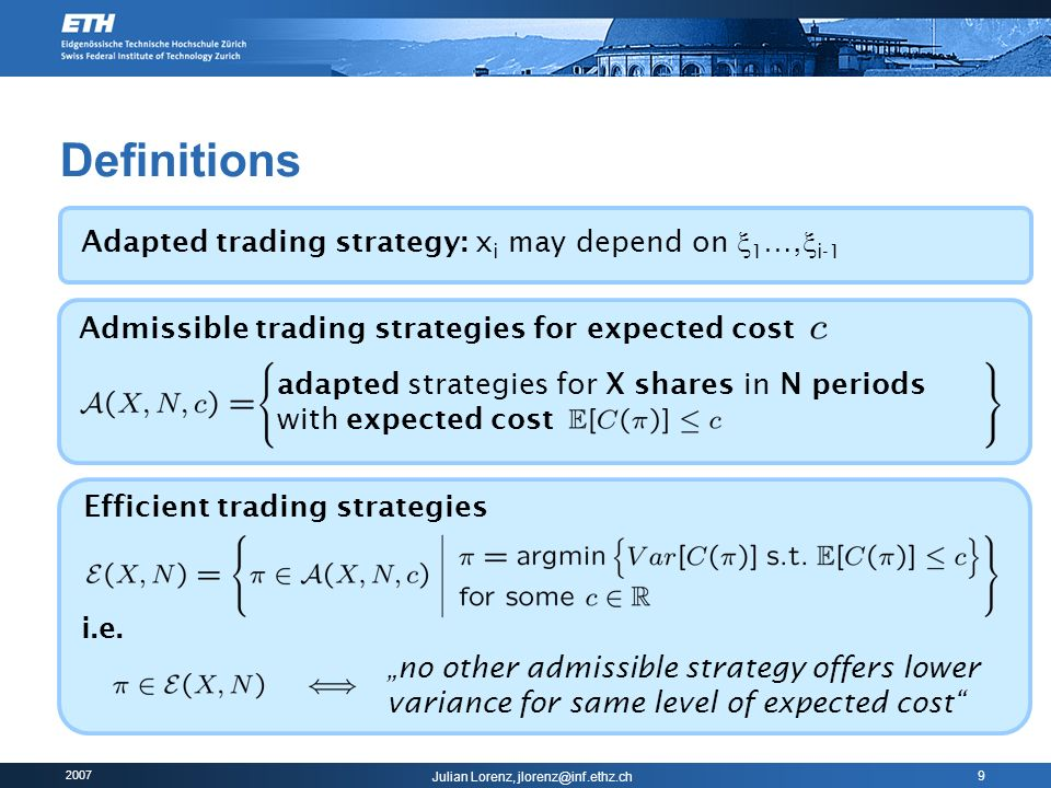 Definitions Adapted trading strategy: xi may depend on 1…,i-1